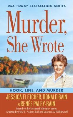 Murder, She Wrote: Hook, Line, And Murder (Paperback)