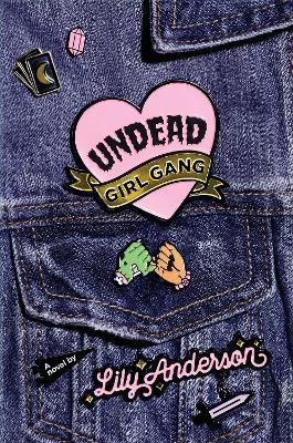 Undead Girl Gang (Hardback)