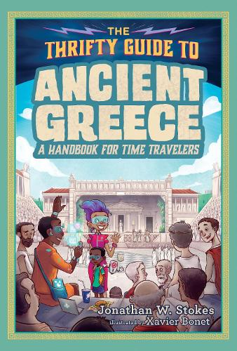 The Thrifty Guide To Ancient Greece (Hardback)