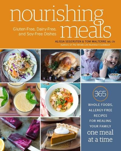 Nourishing Meals: 365 Whole Foods, Allergy-Free Recipes for Healing Your Family One Meal at a Time (Paperback)
