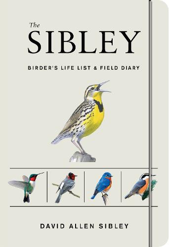 The Sibley Birder's Life List And Field Diary (Paperback)