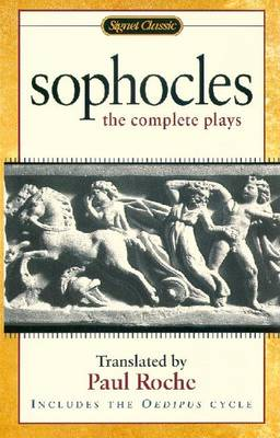 Sophocles: The Complete Plays (Paperback)
