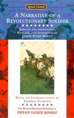 A Narrative Of A Revolutionary Soldier (Paperback)