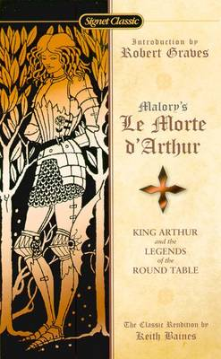 Morte D'arthur, Le: King Arthur and the Legends of the Round Table (Paperback)