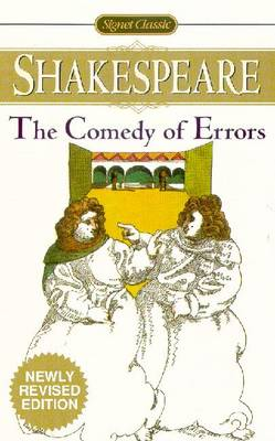The Comedy Of Errors: Newly Revised Edition (Paperback)