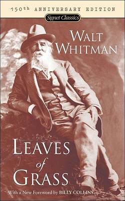 Leaves Of Grass: 150th Anniversary Edition (Paperback)