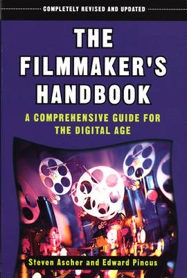 The Filmmaker's Handbook 2008: A Comprehensive Guide for the Digital Age (Paperback)
