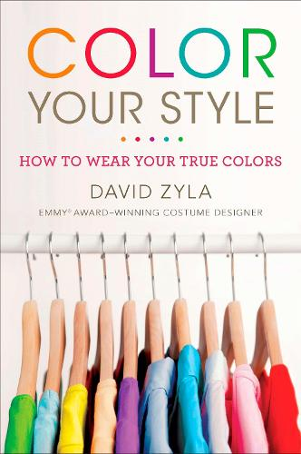 Color Your Style: How To Wear Your True Colors (Paperback)
