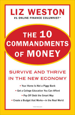 10 Commandments of Money: Survive and Thrive in the New Economy (Paperback)