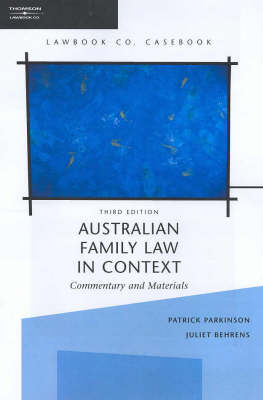 Australian Family Law in Context: Commentary and Materials (Book)