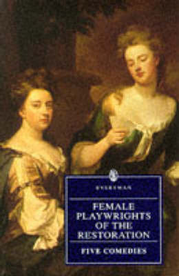 Female Playwrights of the Restoration: Five Comedies - Everyman (Paperback)
