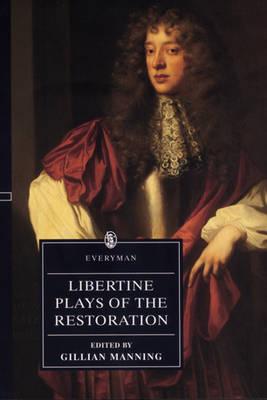 Libertine Plays of the Restoration (Paperback)