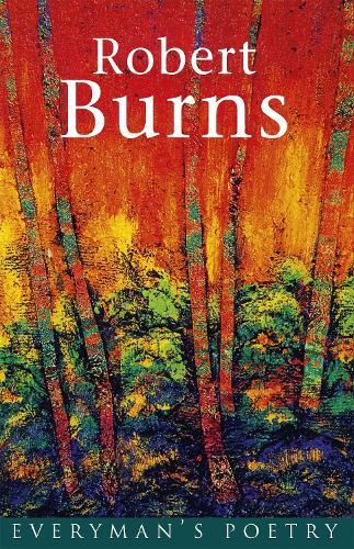 Burns: Everyman's Poetry - EVERYMAN POETRY (Paperback)