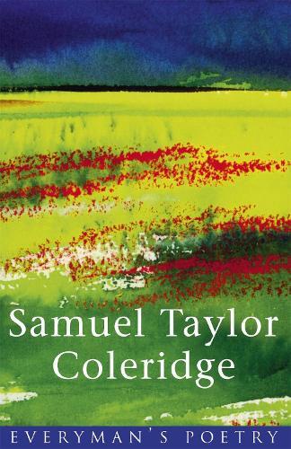 Coleridge: Everyman's Poetry - EVERYMAN POETRY (Paperback)