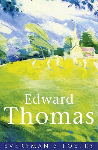 Edward Thomas - EVERYMAN POETRY (Paperback)