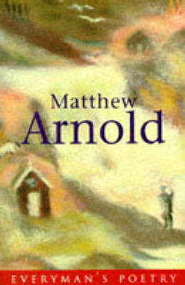 Matthew Arnold - Everyman Poetry 53 (Paperback)