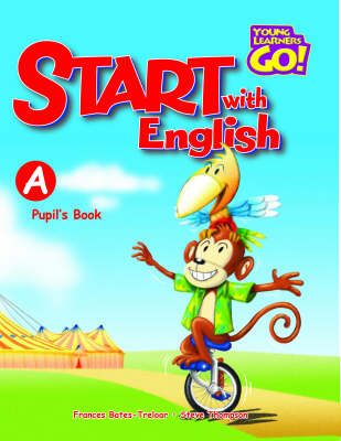Start with English: Pupil's Book A - Young Learners Go! S. (Paperback)