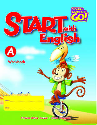 Start with English: Young Learners Go - Start With English A Workbook Workbook A (Board book)