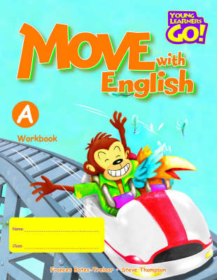 Move with English: Young Learners Go - Move With English A Workbook Workbook A (Board book)