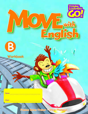Move with English: Young Learners Go - Move With English B Workbook Workbook B (Paperback)