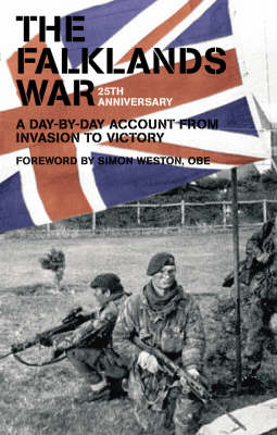 The Falklands War: A Day-by-day Account from Invasion to Victory (Paperback)