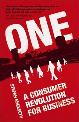 ONE: A Consumer Revolution for Business (Paperback)