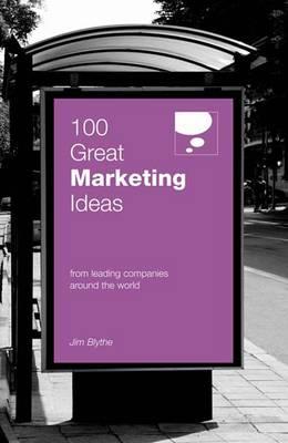 100 Great Marketing Ideas (Paperback)