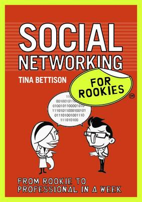 Social Networking for Rookies - For Rookies (Paperback)