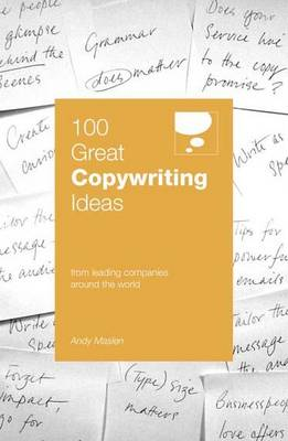 100 Great Copywriting Ideas: From Leading Companies Around the World (Paperback)