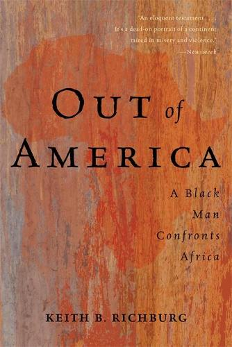 Out Of America: A Black Man Confronts Africa (Paperback)