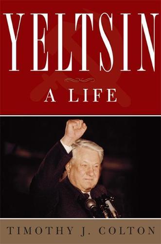 Yeltsin: A Life (Hardback)