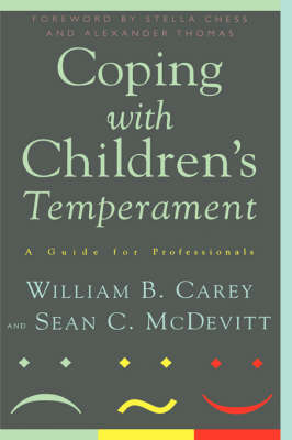 Coping With Children's Temperament: A Guide For Professionals (Hardback)