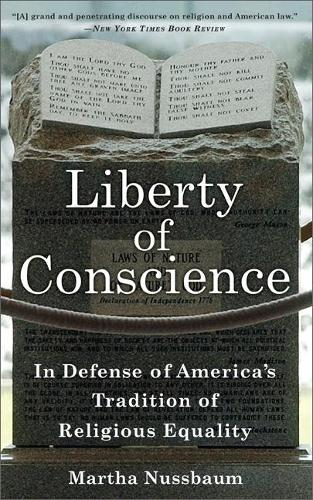 Liberty of Conscience: In Defense of America's Tradition of Religious Equality (Paperback)