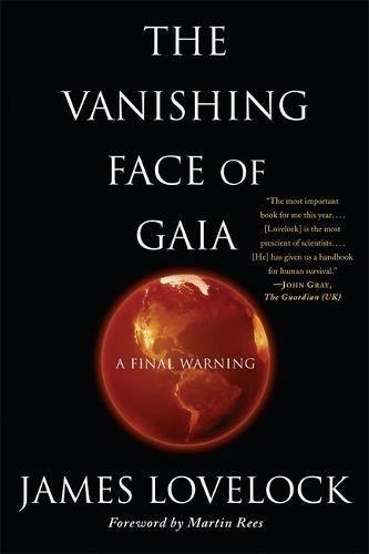 The Vanishing Face of Gaia: A Final Warning (Paperback)