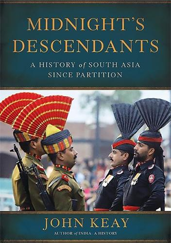 Midnight's Descendants: A History of South Asia since Partition (Hardback)