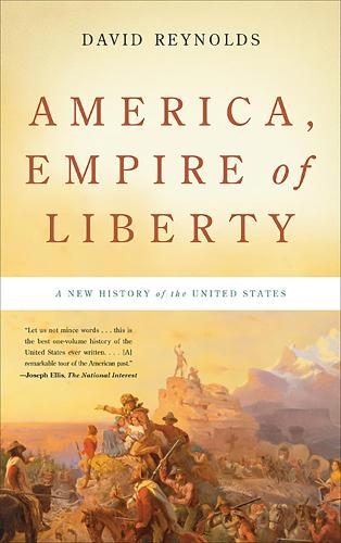 America, Empire of Liberty: A New History of the United States (Paperback)