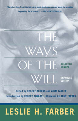 The Ways Of The Will: Selected Essays, Expanded Edition (Paperback)