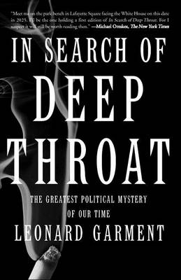 In Search Of Deep Throat: The Greatest Political Mystery Of Our Time (Paperback)