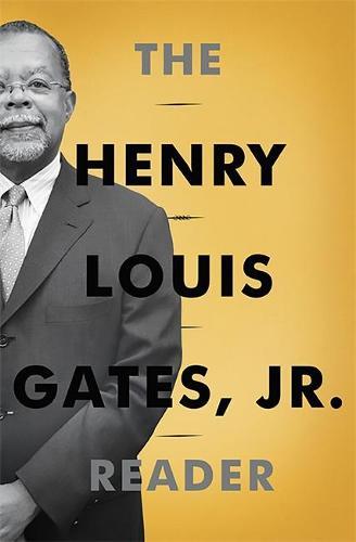 The Henry Louis Gates, Jr. Reader (Hardback)