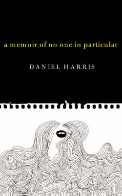 A Memoir of No One in Particular (Paperback)