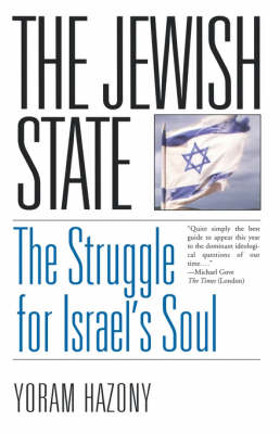 The Jewish State: The Struggle for Israel's Soul (Paperback)