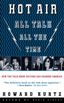 Hot Air: All Talk, All the Time (Paperback)