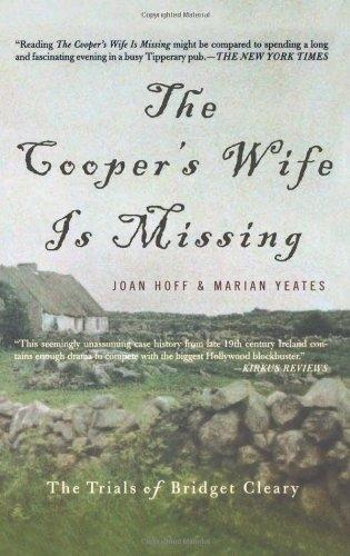 The Cooper's Wife Is Missing: The Trials Of Bridget Cleary (Paperback)