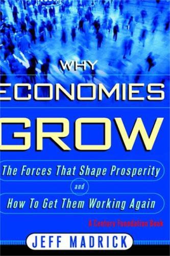 Why Economies Grow (Hardback)
