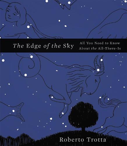 The Edge of the Sky: All You Need to Know About the All-There-Is (Hardback)