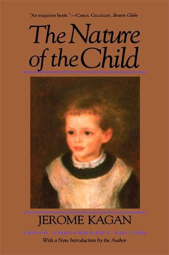The Nature Of The Child: Tenth Anniversary Edition (Paperback)
