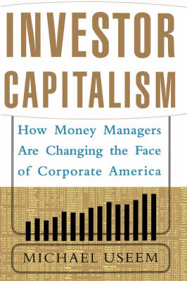 Investor Capitalism (Paperback)