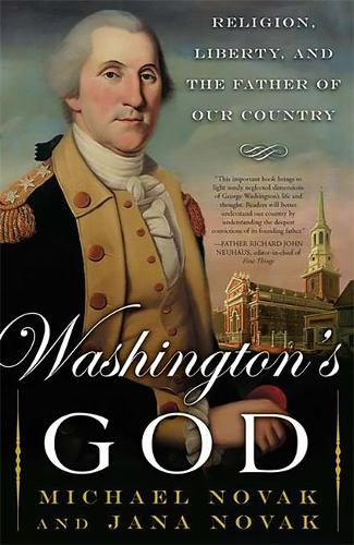 Washington's God: Religion, Liberty, and the Father of Our Country (Paperback)