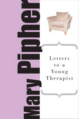 Letters to a Young Therapist (Paperback)