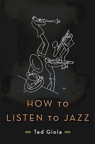 How to Listen to Jazz (Hardback)